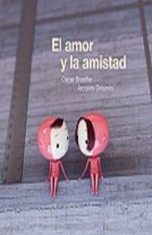 AMOR Y LA AMISTAD, EL / PD.