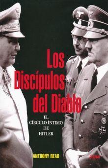 DISCIPULOS DEL DIABLO, LOS. EL CIRCULO INTIMO DE HITLER