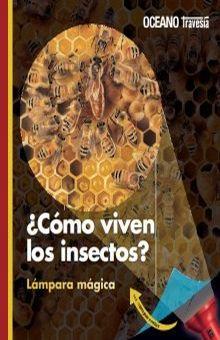 COMO VIVEN LOS INSECTOS / PD.