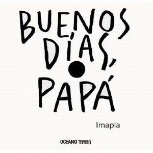 BUENOS DIAS PAPA / PD