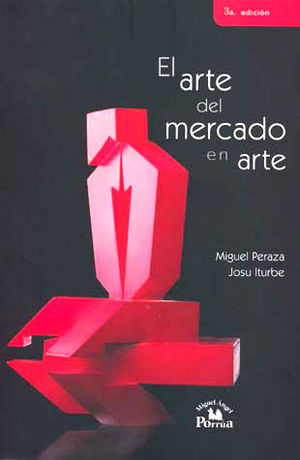 ARTE DEL MERCADO EN ARTE, EL / 3 ED.