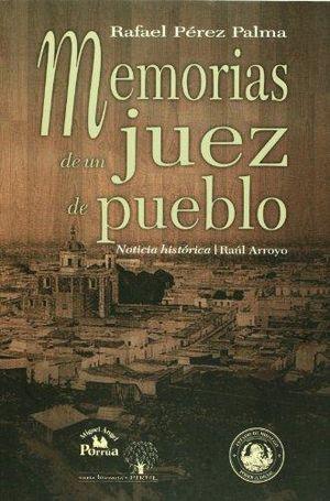 MEMORIAS DE UN JUEZ DE PUEBLO