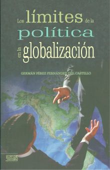 LIMITES DE LA POLITICA EN LA GLOBALIZACION, LOS