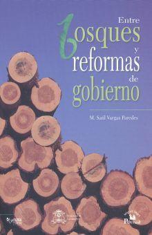 ENTRE BOSQUES Y REFORMAS DE GOBIERNO