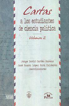 CARTAS A LOS ESTUDIANTES DE CIENCIA POLITICA / VOL. 2