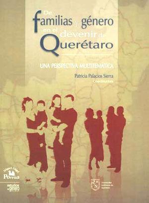 DE FAMILIAS Y GENERO EN EL DEVENIR DE QUERETARO