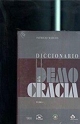 DICCIONARIO DE LA DEMOCRACIA / 2 TOMOS / PD.
