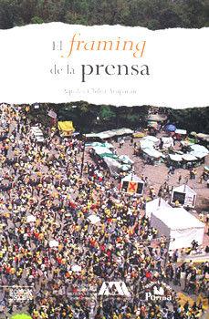 FRAMING DE LA PRENSA, EL