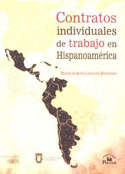 CONTRATOS INDIVIDUALES DE TRABAJO EN HISPANOAMERICA