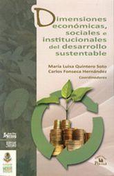 DIMENSIONES ECONOMICAS SOCIALES E INSTITUCIONALES DEL DESARROLLO SUSTENTABLE
