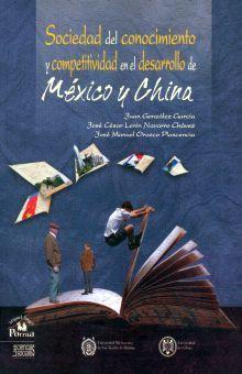 SOCIEDAD DEL CONOCIMIENTO Y COMPETITIVIDAD EN EL DESARROLLO DE MEXICO Y CHINA