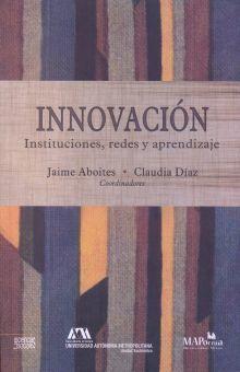INNOVACION. INSTITUCIONES REDES Y APRENDIZAJE