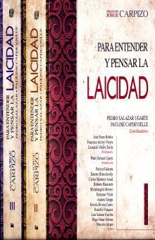 PARA ENTENDER Y PENSAR LA LAICIDAD / 3 TOMOS