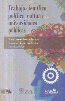 TRABAJO CIENTIFICO POLITICA Y CULTURA EN LAS UNIVERSIDADES PUBLICAS