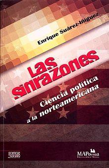 SINRAZONES, LAS. CIENCIA POLITICA A LA NORTEAMERICANA