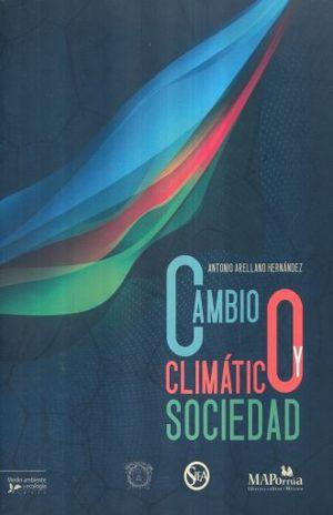 CAMBIO CLIMATICO Y SOCIEDAD