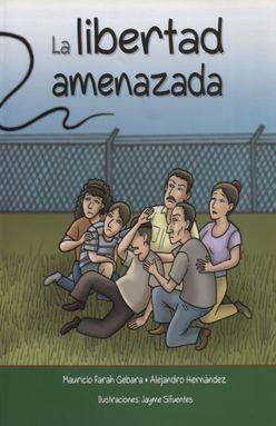 LIBERTAD AMENAZADA, LA