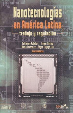 NANOTECNOLOGIAS  EN AMERICA LATINA. TRABAJO Y REGULACION