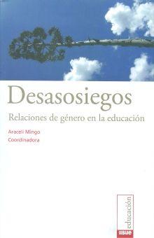 DESASOSIEGOS. RELACIONES DE GENERO EN LA EDUCACION