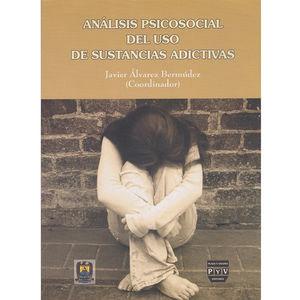 Análisis psicosocial del uso de sustancias adictivas