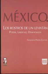 MEXICO LOS ROSTROS DE UN LEVIATAN. PODER LIBERTAD DEMOCRACIA