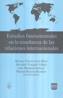 ESTUDIOS FUNDAMENTALES EN LA ENSEÑANZA DE LAS RELACIONES INTERNACIONALES