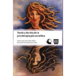 TEORIA Y TECNICA DE LA PSICOTERAPIA / 2 ED.