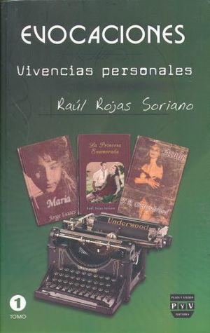 EVOCACIONES. VIVENCIAS PERSONALES / TOMO I