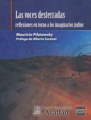 VOCES DESTERRADAS, LAS. REFLEXIONES EN TORNO A LOS IMAGINARIOS JUDIOS