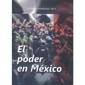 El poder en México