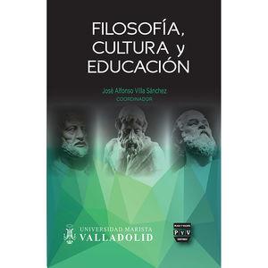FILOSOFIA CULTURA Y EDUCACION