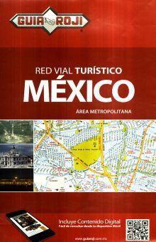 RED VIAL TURISTICO MEXICO. GUIA ROJI
