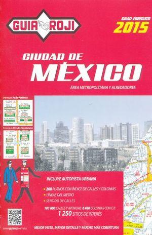 GUIA ROJI CIUDAD DE MEXICO 2015 GRAN FORMATO