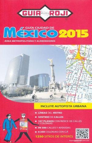 GUIA ROJI CIUDAD DE MEXICO 2015 CLASICA