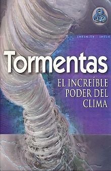 TORMENTAS. EL INCREIBLE PODER DEL CLIMA / PD.
