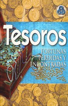 TESOROS. FORTUNAS PERDIDAS Y ENCONTRADAS / PD.