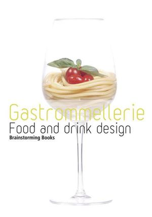 GASTROMMELLERIE AND DRINK DESIGN / PD.