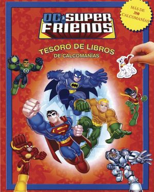 TESORO DE LIBROS DE CALCOMANIAS. DC SUPERFRIENDS