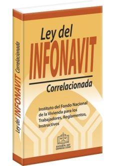 LEY DEL INFONAVIT CORRELACIONADA
