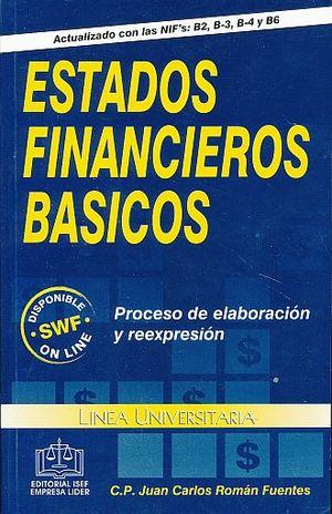 ESTADOS FINANCIEROS BASICOS. PROCESO DE ELABORACION Y REEXPRESION / 6 ED.