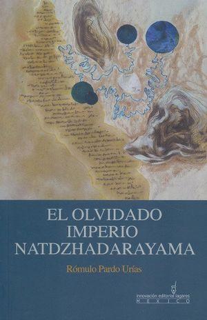 OLVIDADO IMPERIO NATDZHADARAYAMA, EL