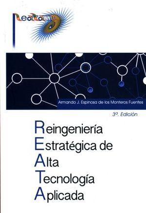 REINGENIERIA ESTRATEGICA DE ALTA TECNOLOGIA APLICADA