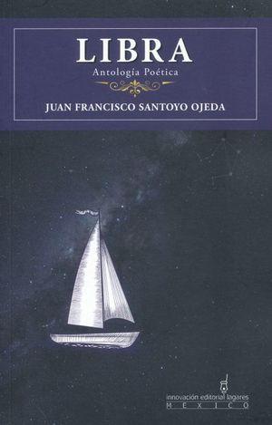 Libra. Antología poética