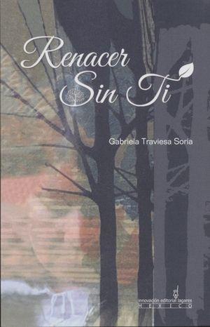 Renacer Sin Ti