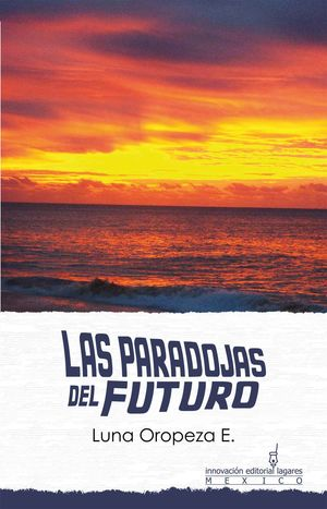 Las paradojas del futuro