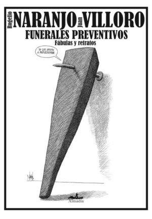 FUNERALES PREVENTIVOS. FABULA Y RETRATOS