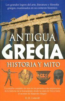 ANTIGUA GRECIA. HISTORIA Y MITO
