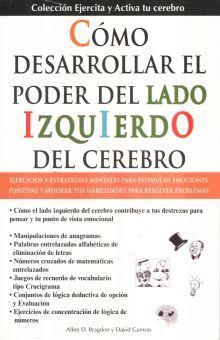 COMO DESARROLLAR EL PODER DEL LADO IZQUIERDO DEL CEREBRO / 2 ED.