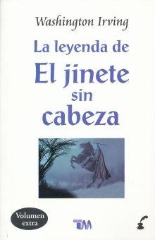 LEYENDA DE EL JINETE SIN CABEZA, LA