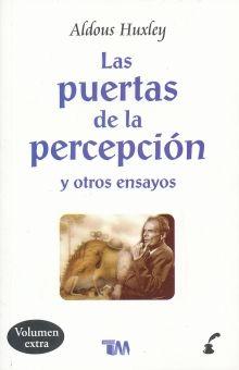 PUERTAS DE LA PERCEPCION Y OTROS ENSAYOS, LAS